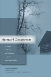 Murmured ConversationsA Treatise on Poetry and Buddhism by the Poet-Monk Shinkei$