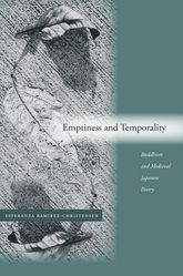Emptiness and TemporalityBuddhism and Medieval Japanese Poetics