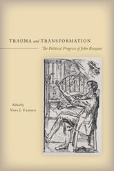 Trauma and Transformation – The Political Progress of John Bunyan | Stanford Scholarship Online