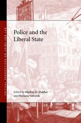 Police and the Liberal State$