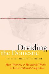 Dividing the Domestic - Men, Women, and Household Work in Cross-National Perspective | Stanford Scholarship Online