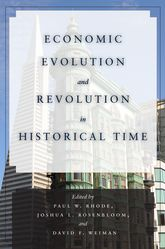 Economic Evolution and Revolution in Historical Time
