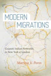 Modern MigrationsGujarati Indian Networks in New York and London