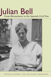 Julian BellFrom Bloomsbury to the Spanish Civil War