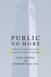 Public No MoreA New Path to Excellence for America's Public Universities