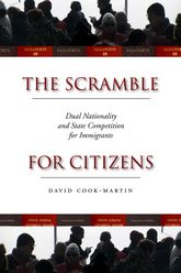 The Scramble for CitizensDual Nationality and State Competition for Immigrants