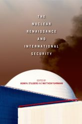 The Nuclear Renaissance and International Security$