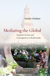 Mediating the GlobalExpatria's Forms and Consequences in Kathmandu