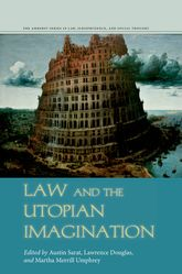 Law and the Utopian Imagination - Stanford Scholarship Online