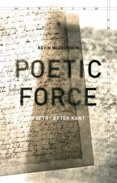 Poetic ForcePoetry after Kant