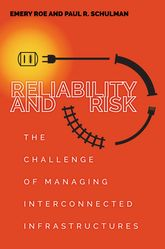 Reliability and RiskThe Challenge of Managing Interconnected Infrastructures