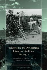 An Economic and Demographic History of São Paulo, 1850-1950